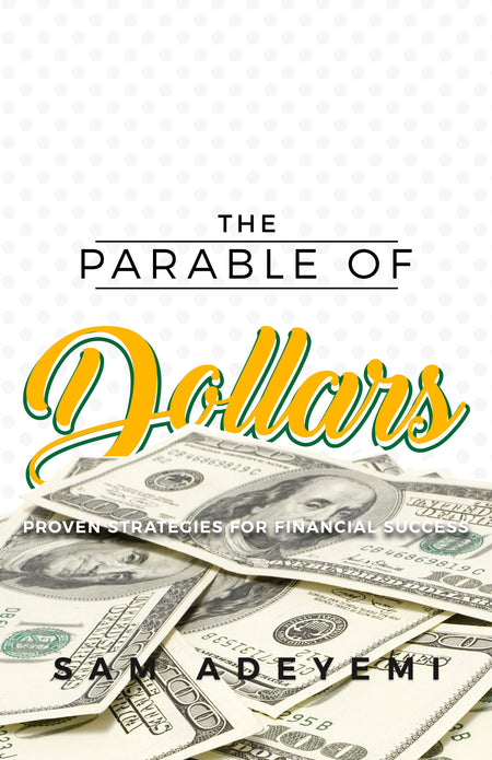 Parable of Dollars (New Edition)