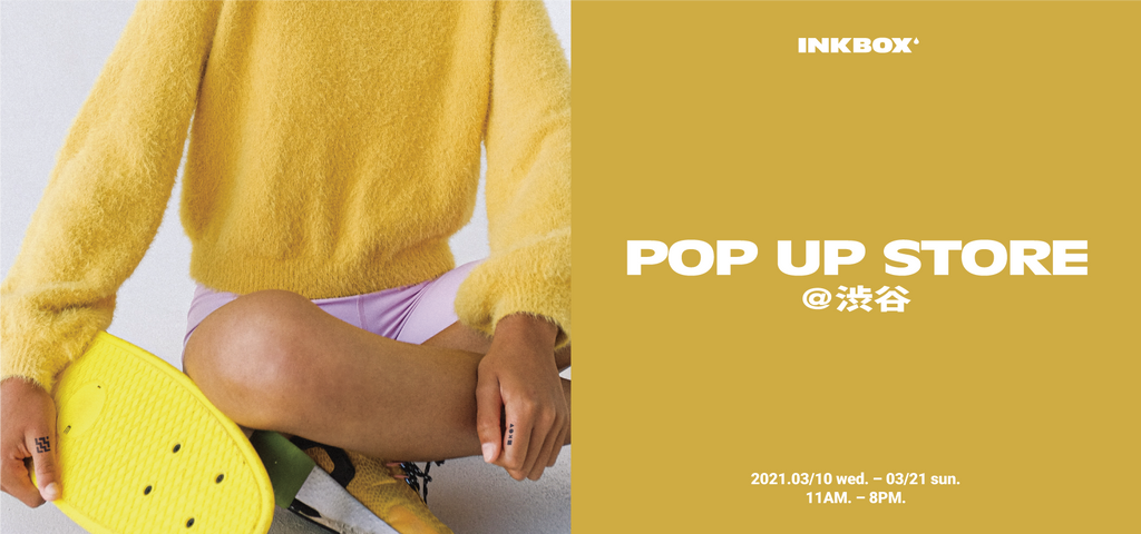 【Inkbox Japan】渋谷センター街にてFLAGSHIP POP UP STORE開催