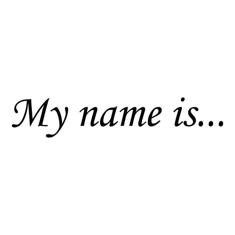 My name is...