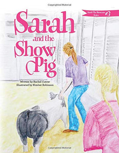 Sarah and the Show Pig