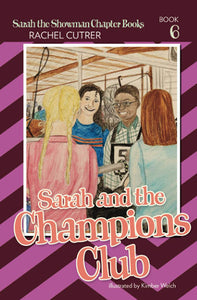 Sarah and the Champions Club