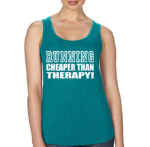 Running Cheaper Than Therapy - Racerback - SoreTodayStrongTomorrow