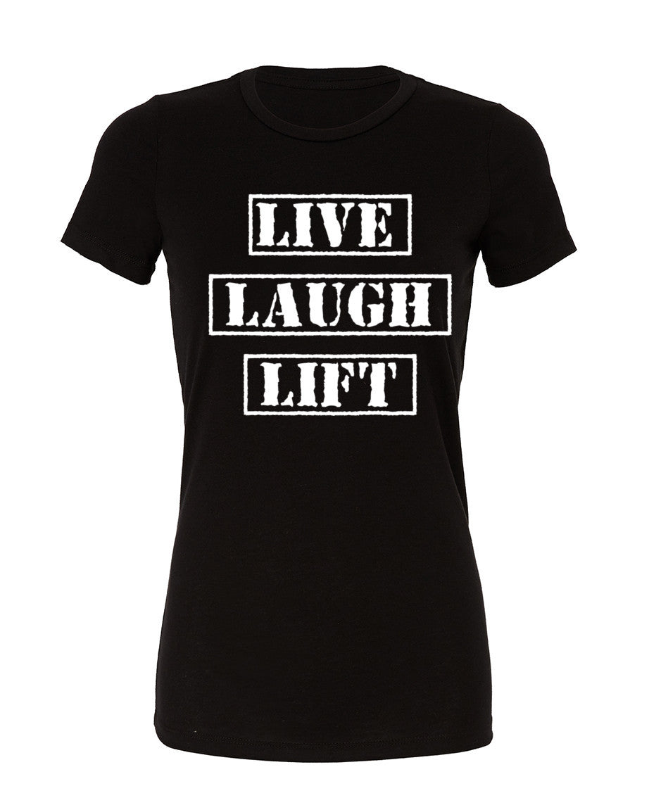 Live Laugh Lift - Cotton Tee - SoreTodayStrongTomorrow