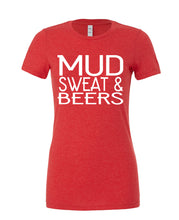 Mud, Sweat And Beers - Cotton Tee - SoreTodayStrongTomorrow