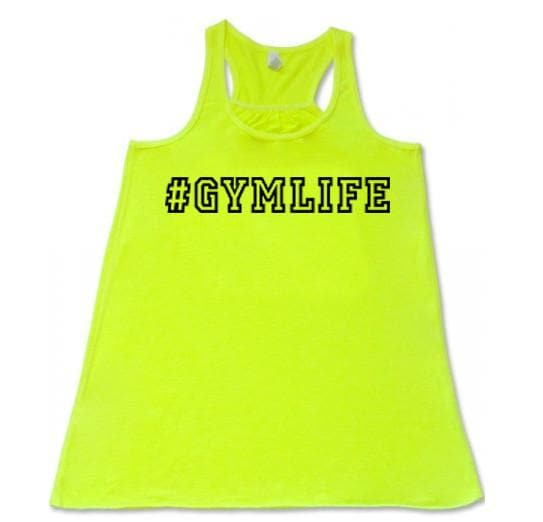 #GYMLIFE - Flowy Racer Back - SoreTodayStrongTomorrow