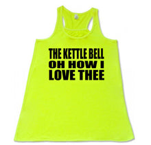 The Kettlebell oh how I love thee - Flowy Racerback - SoreTodayStrongTomorrow