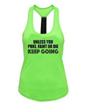 Unless you puke faint or die , keep going - Strap back - SoreTodayStrongTomorrow