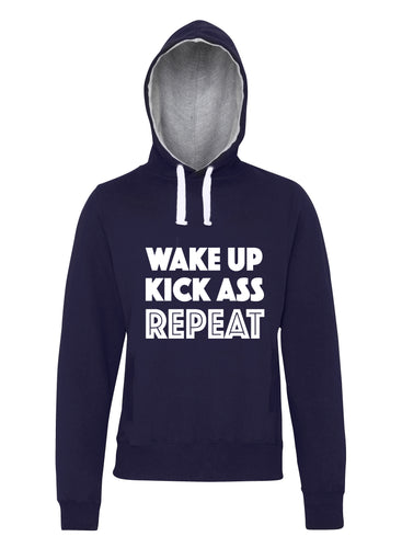 WAKE UP KICK ASS REPEAT - Hoodie - SoreTodayStrongTomorrow