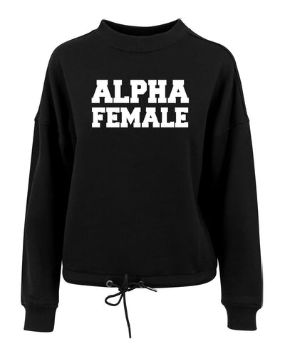 ALPHA FEMALE - Women's oversize crew neck sweatshirt - SoreTodayStrongTomorrow
