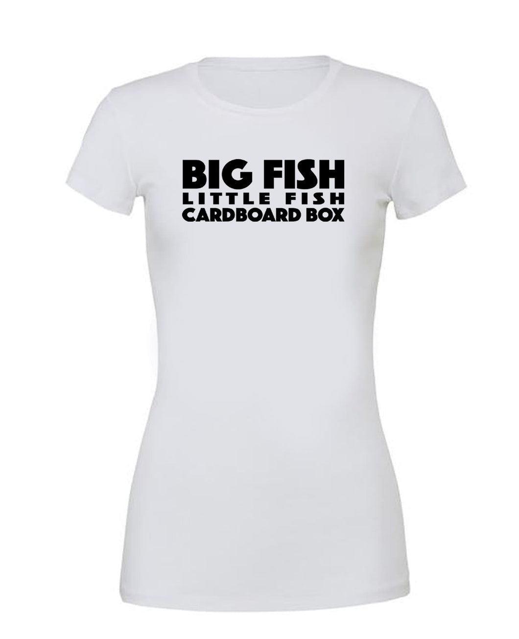 Big Fish Little Fish Cardboard Box - T Shirt White - SoreTodayStrongTomorrow