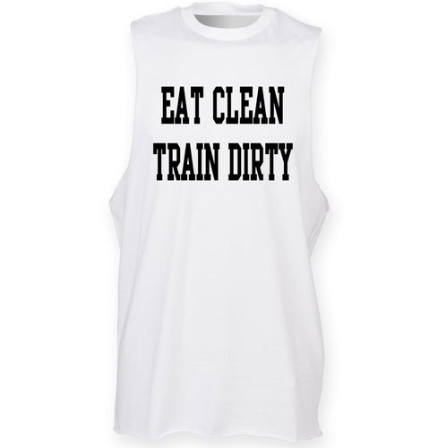EAT CLEAN TRAIN DIRTY HIGH NECK - SoreTodayStrongTomorrow