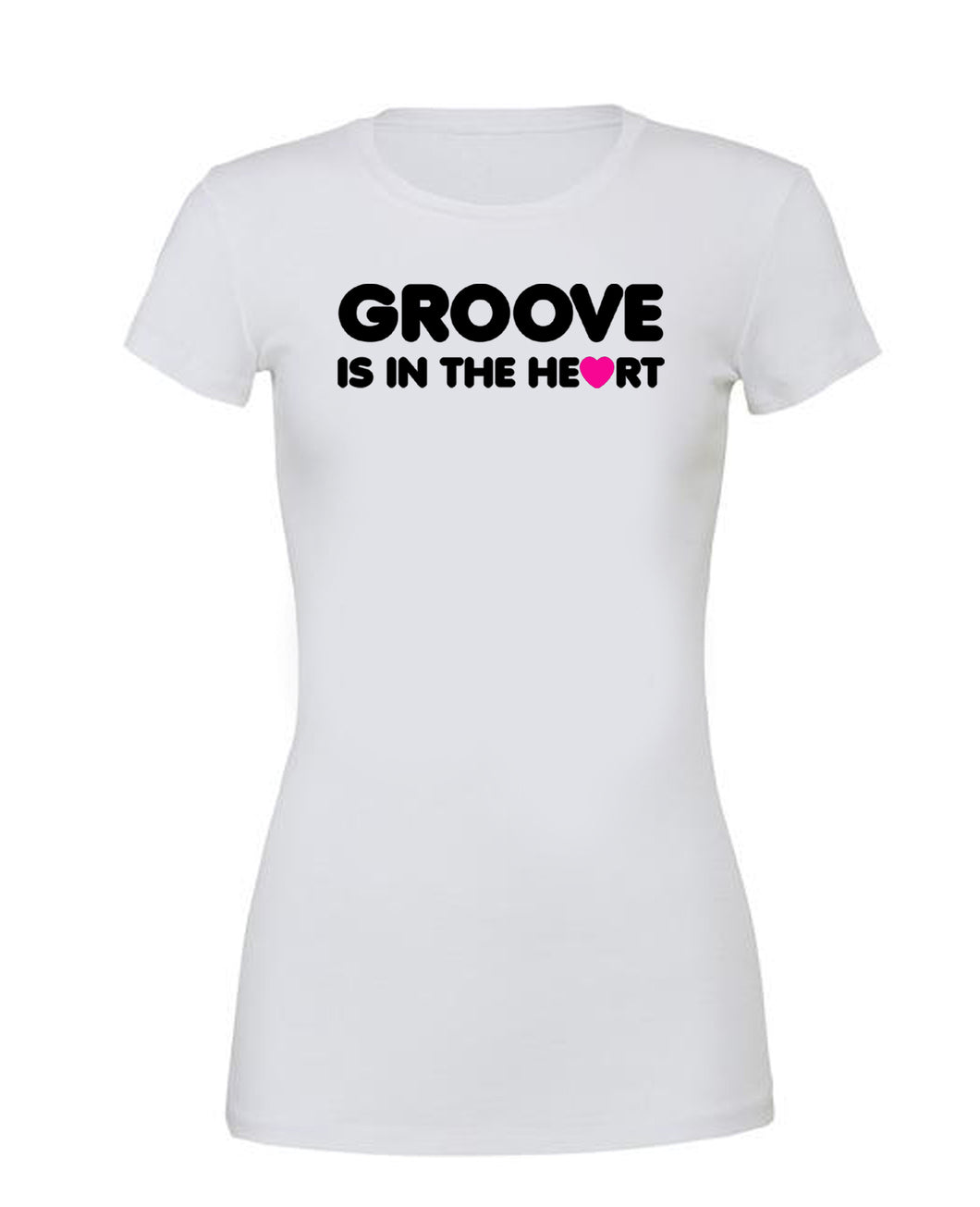 GROOVE IS IN THE HEART - T Shirt White - SoreTodayStrongTomorrow