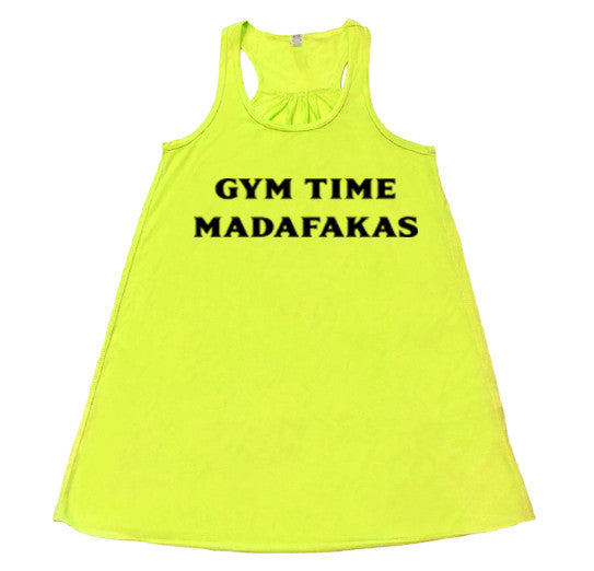 Gym time madafakas - Flowy Racerback Tank - SoreTodayStrongTomorrow