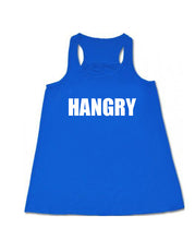 Hangry- Flowy Racerback Tank - SoreTodayStrongTomorrow