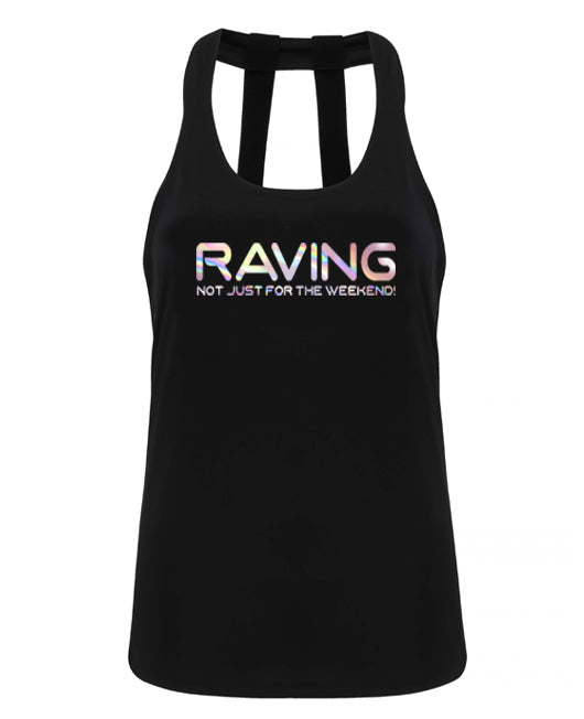 Raving not just for the weekend - double strap back - Chrome - SoreTodayStrongTomorrow