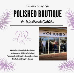 Polished coming to Westbrook, ct