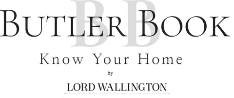 butler book, home organization manual, Lord Wallington, butler by Lord Wallington