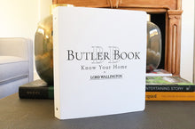 Home management workbook by Lord Wallington , the Butler Book. Home organizing and home management made easy