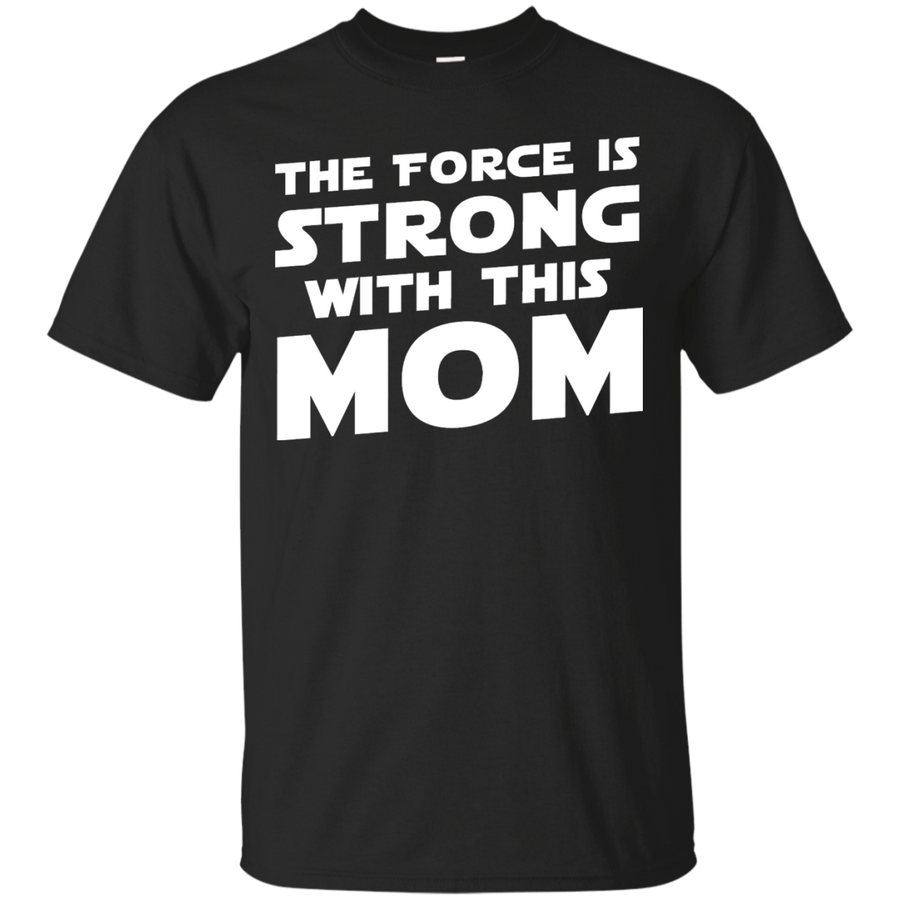 THE FORCE IS STRONG WITH THIS MOM - STAR WARS