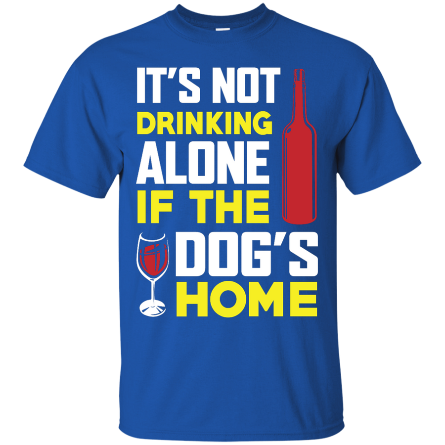 It's Not Drinking Alone If The Dog's Home - MajorRetailTherapy.com