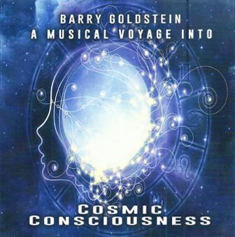 A Musical Voyage into Cosmic Consciousness by Barry Goldstein (Download)