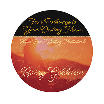 The Four Pathways to Your Destiny Music by Barry Goldstein (Download)