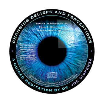 Changing Beliefs and Perceptions Meditation (1-CD)