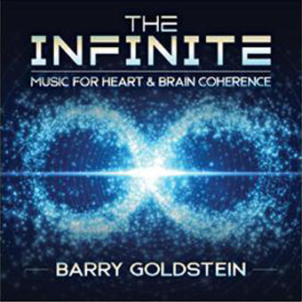 The Infinite: Music for Heart and Brain Coherence by Barry Goldstein (Download)