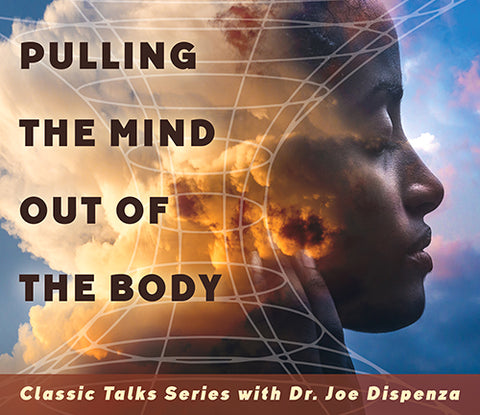 Pulling the Mind Out of the Body (Download)