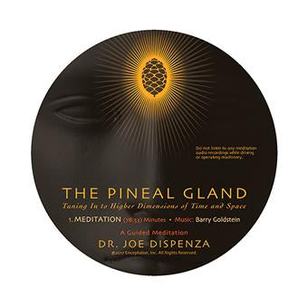 The Pineal Gland: Tuning In to Higher Dimensions of Time and Space (1-CD)