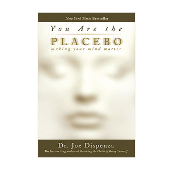 You Are the Placebo Book (Paperback)