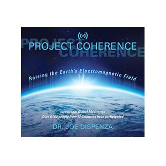Project Coherence: Raising the Earth's Electromagnetic Field (Download)