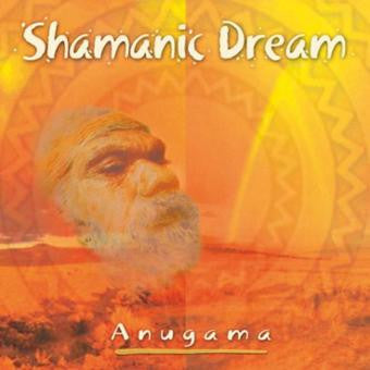 Shamanic Dream by Anugama