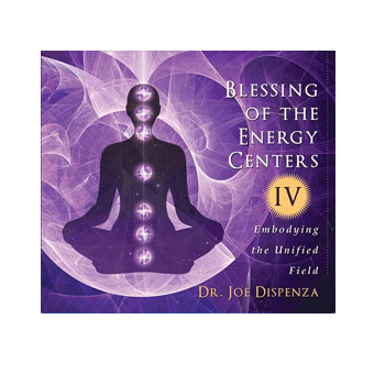 Blessing of the Energy Centers IV: Embodying the Unified Field (Download)