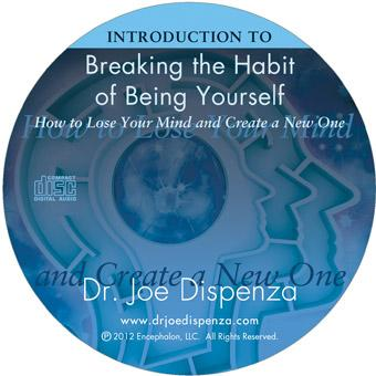 Introduction to Breaking the Habit of Being Yourself (1-CD)