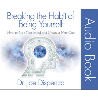 Breaking the Habit of Being Yourself Audio Book (11-CD Set)