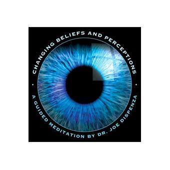 Changing Beliefs and Perceptions Meditation (Download)