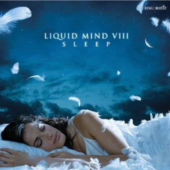 Liquid Mind VIII: Sleep by Chuck Wild