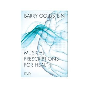 Musical Prescriptions for Health DVD