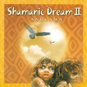 Shamanic Dream 2 by Anugama