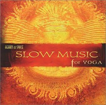 Slow Music For Yoga by Various Artists