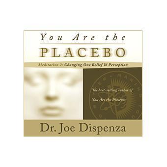 You Are the Placebo Meditation #2 (Download)