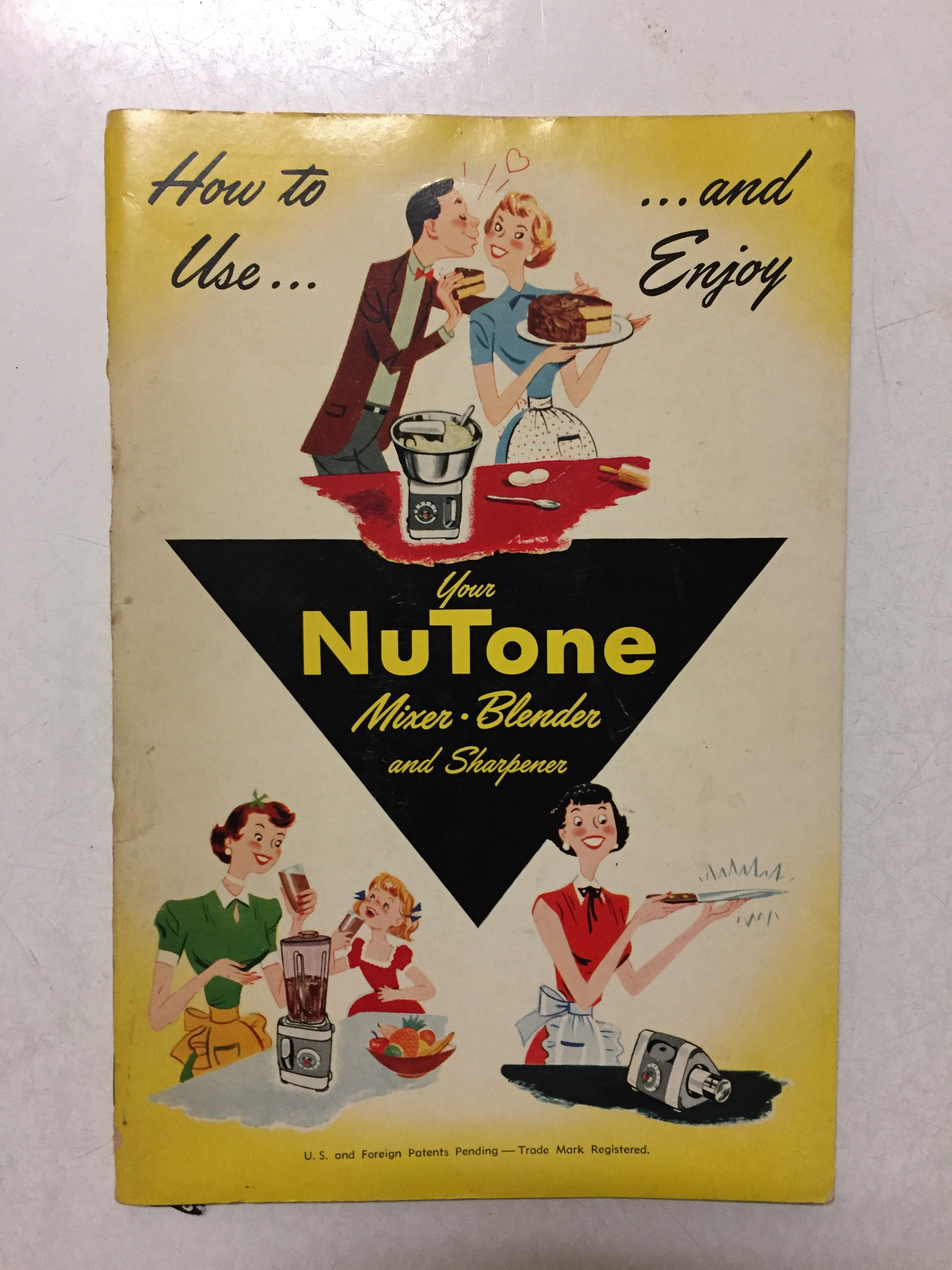 How to Use and Enjoy Your Nutone Mixer Blender and Sharpener - Slickcatbooks