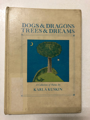 Dogs & Dragons Trees & Dreams - Slick Cat Books
