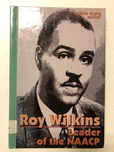 Roy Wilkins Leader of the NAACP - Slick Cat Books