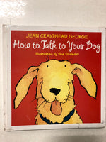How to Talk to Your Dog - Slick Cat Books