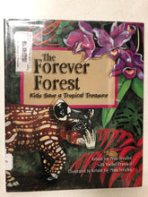 The Forever Forest Kids Save a Tropical Treasure - Slick Cat Books