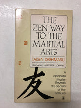 The Zen Way to the Martial Arts A Japanese Master Reveals the Secrets of the Samurai - Slick Cat Books