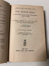The Human Body A Text-Book of Anatomy, Physiology and Hygiene