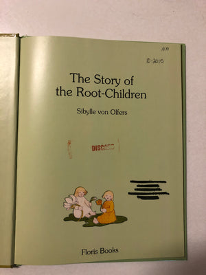 The Story of the Root Children - Slickcatbooks